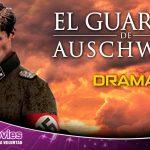 «El Guardia de Auschwitz» Película online